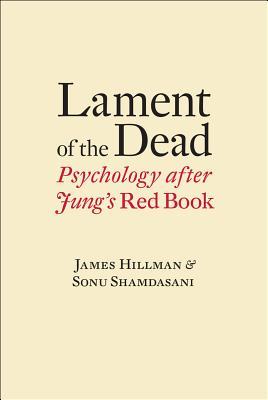 Lament of the Dead By Hillman, John/ Shamdasani, Sonu