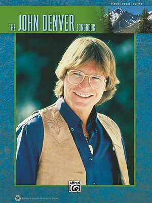 The John Denver Songbook By Alfred Publishing Staff (COR)